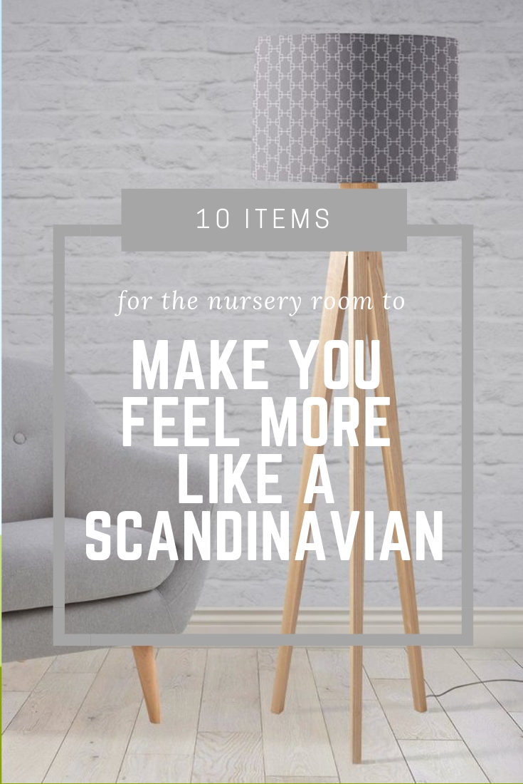 10 items for the nursery room to make you feel more like a Scandinavian